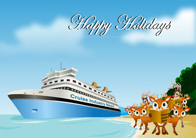 Happy Holidays! - Cruise Industry News | Cruise News