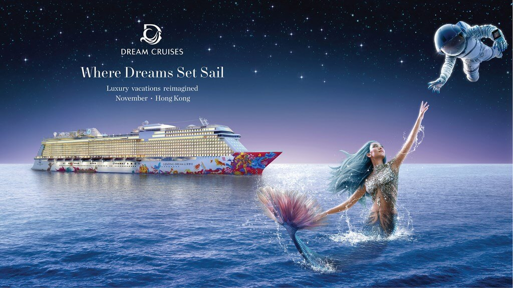 Dream Cruises Launches Branding Campaign Cruise Industry