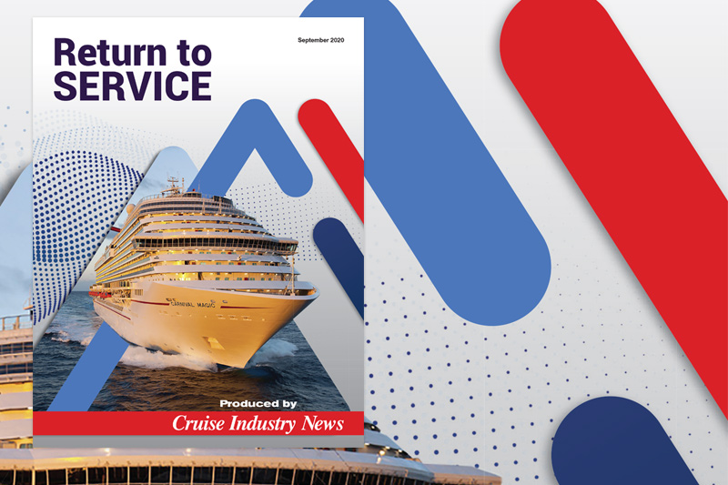 Cruise Industry News Launches Return to Service Publication (September 2020)
