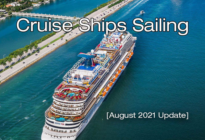 Cruise Ships Sailing in August Update
