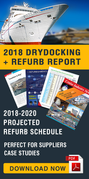 Cruise Industry News Drydocking Report