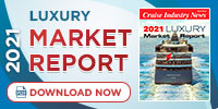 2021 Cruise Industry News Luxury Market Report