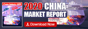 Cruise Industry News China Market Report